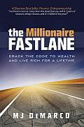 Post image for The Millionaire Fastlane: Notes, Chapter Summaries and Fastlane Distinctions